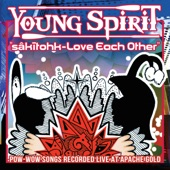 Young Spirit - oteh-askiy (This Earth)