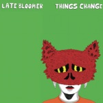 Late Bloomer - Use Your Words