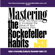 Verne Harnish - Mastering the Rockefeller Habits: What You Must Do to Increase the Value of Your Growing Firm (Unabridged)