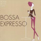 Bossa Nova Café: Bossa Expresso