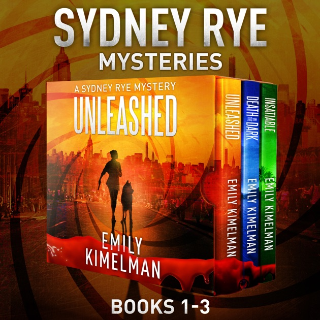 Sydney Rye Mystery Box Set Books 1 3 Unabridged By Emily Kimelman