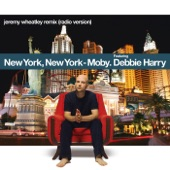 New York, New York (feat. Debbie Harry) [Jeremy Wheatley Remix] - Single