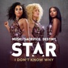 I Don t Know Why From Star Season 1 Soundtrack Single