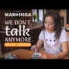We Don't Talk Anymore (Salsa Version) - Single, Mandinga