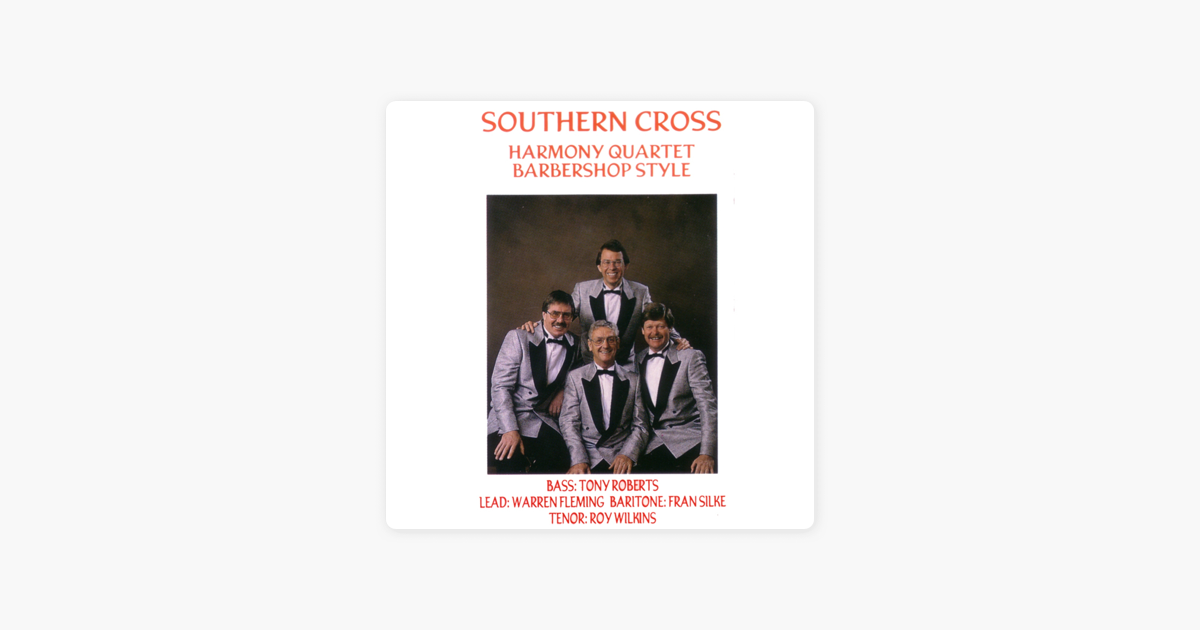 Southern Cross Down Under By Southern Cross Harmony Quartet On Apple