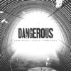Producer Lo Key - Dangerous  feat. Jeremy Wilder, Streets & Young Deuces