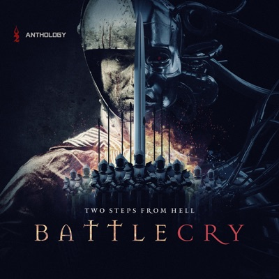 Battlecry Anthology - Two Steps From Hell