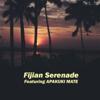 Fijian Serenade - Apakuki Mate