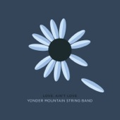 Yonder Mountain String Band - On Your Dime