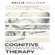 Kellie Sullivan - Cognitive Behavioral Therapy: 10 Simple Guide to CBT for Overcoming Depression, Anxiety & Destructive Thoughts (Unabridged)