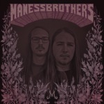 The Maness Brothers - Intro Song