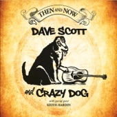 Dave Scott and Crazy Dog - Out on the Weekend