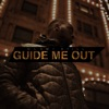 Guide Me Out - EP