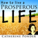 Catherine Ponder - How to Live a Prospeous Life