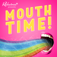 Podcast cover art for Mouth Time with Reductress