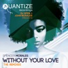 Without Your Love (The Remixes) [feat. Randy Roberts]