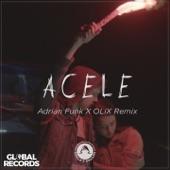 Acele (Adrian Funk X OLiX Remix) - Single