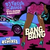 Bang Bang (feat. R. City, Selah Sue & Craig David) [Remixes] - Single, DJ Fresh & Diplo