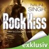 Rock Kiss - Bis der letzte Takt verklingt: Rock Kiss 4 - Nalini Singh
