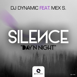 Silence (Day'n Night) [feat. Mex S] - EP