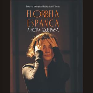Florbela Espanca [Portuguese Edition]: A Hora Que Passa [The Time Passes] (Unabridged)