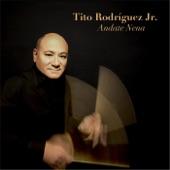 Tito Rodriguez Jr. - Andate Nena