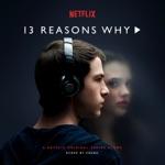 13 Reasons Why (A Netflix Original Series Score)