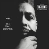 Ptfi - If U Can't Get Wit' What We Doin' to 'em (Then It's Not Yo' Thang)