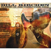Bill Kirchen - If It's Really Go to Be This Way