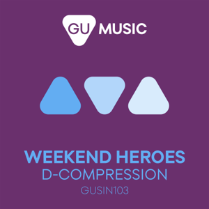 Weekend Heroes - D-Compression (Ran Salman Remix)