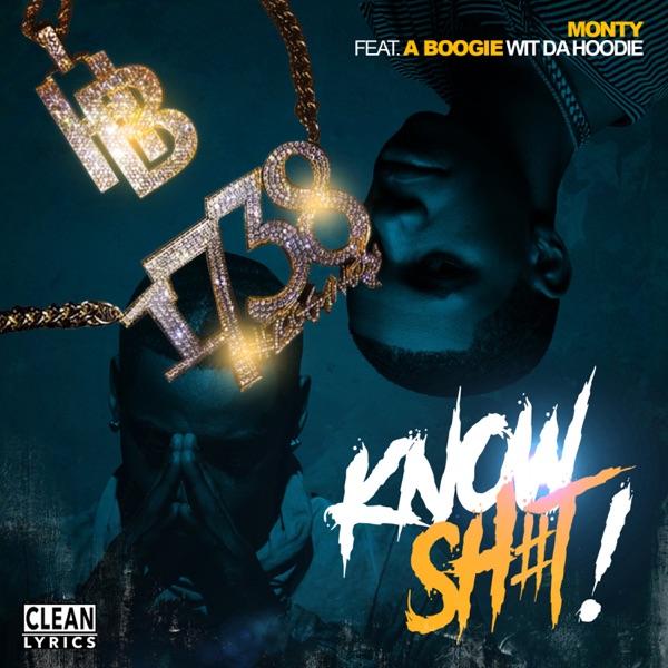 Know Sh#t! (feat. A Boogie wit da Hoodie) - Single album image