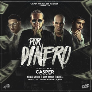 Por Dinero (feat. Kendo Kaponi, Miky Woodz & Noriel) - Single Mp3 Download