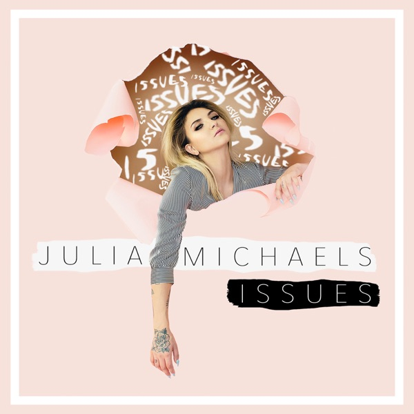 Issues - Julia Michaels song cover