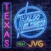 TEXAS (feat. JVG) - Haloo Helsinki!