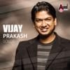 Vijay Prakash Hits Solo s