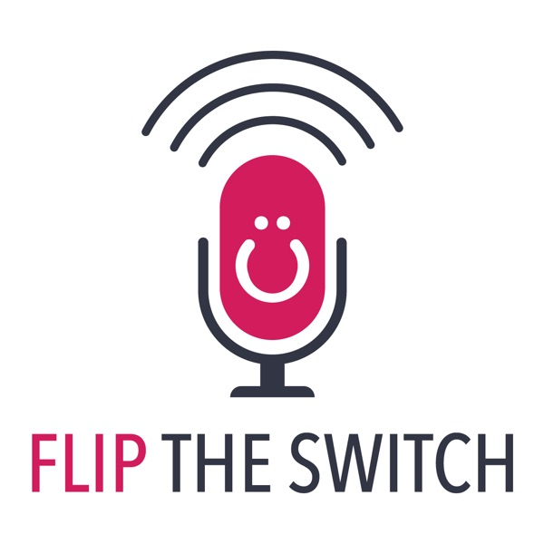 Flip the Switch: Enlightening Conversations With the Brightest Marketing Minds