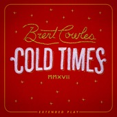 Brent Cowles - Lift Me Up (Leave Me Here)