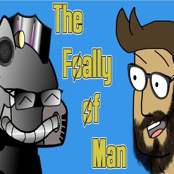 The Foally of Man