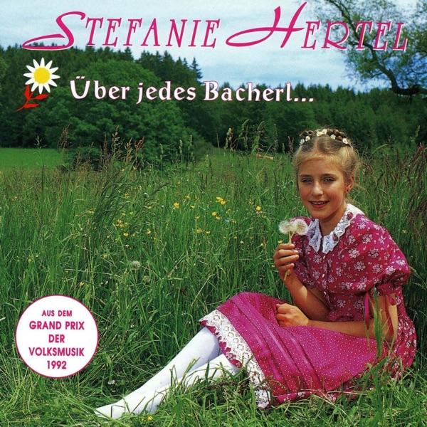 Stefanie Hertel mit Über jedes Bacherl geht a Brückerl