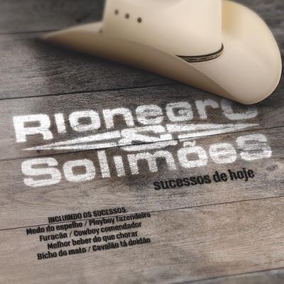 Sucessos de Hoje - Rionegro & Solimões