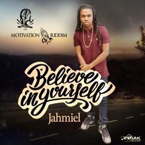 Jahmiel - Believe In Yourself