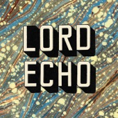 Lord Echo - The Creator Has a Master Plan (feat. Lisa Tomlins)