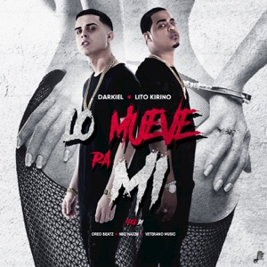 Lo Mueve Pa Mi (feat. Lito Kirino) - Single Mp3 Download