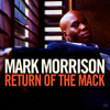 Mark Morrison - Return of the Mack Grafik