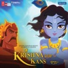 Krishna Aur Kans (Original Motion Picture Soundtrack)