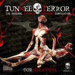 Tunnel of Terror: The Original Terror & Speedcore Compilation: Fornikation