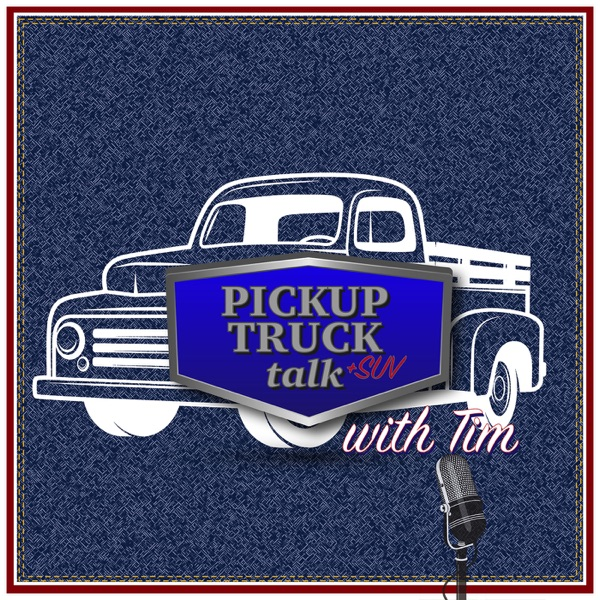 Pickup Truck +SUV Talk