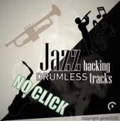Drumless Jazz Backing Tracks ( NO CLICK )