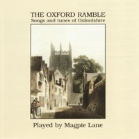 The Oxford Ramble: Songs and Tunes of Oxfordshire by Magpie Lane on Apple Music