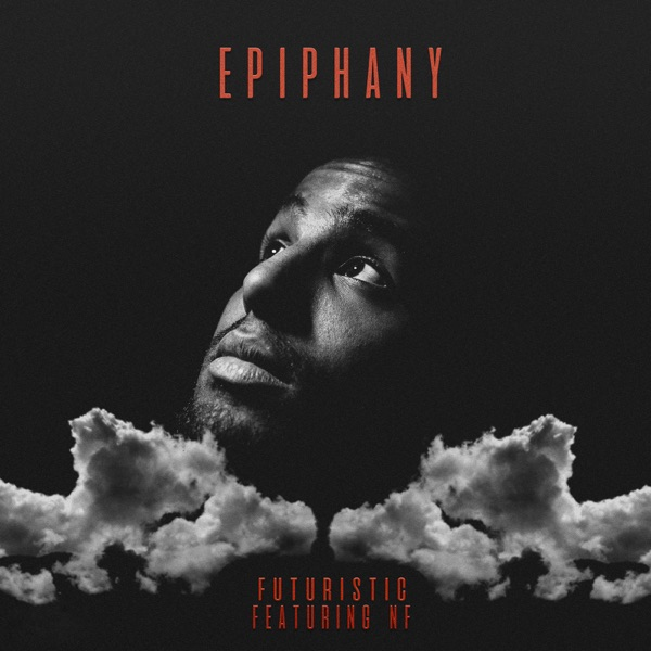 FUTURISTIC - Epiphany (feat. NF)